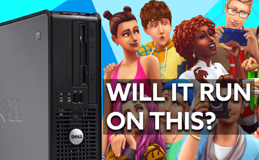 Will The Sims 4 run on my $50 computer?